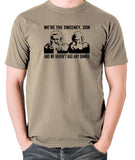 The Sweeney - We're The Sweeney, Son And We Haven't Had Any Dinner - T Shirt - khaki