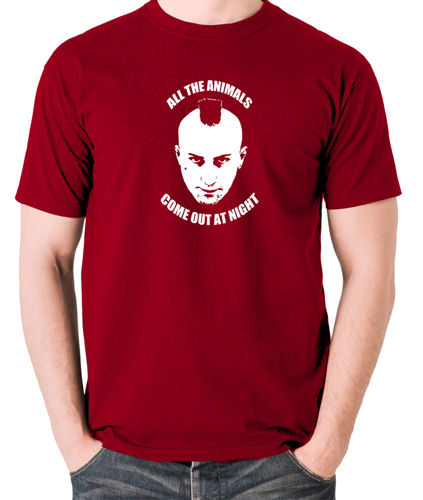 Taxi Driver - Travis Bickle, All The Animals Come Out At Night - Men's T Shirt - brick red