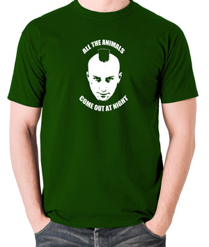 Taxi Driver - Travis Bickle, All The Animals Come Out At Night - Men's T Shirt - green