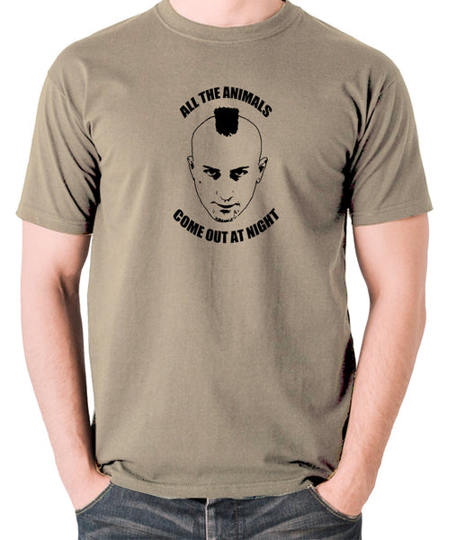 Taxi Driver - Travis Bickle, All The Animals Come Out At Night - Men's T Shirt - khaki