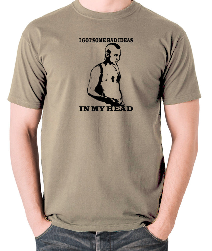 Taxi Driver - Travis Bickle, I Got Some Bad Ideas In My Head - Men's T Shirt - khaki