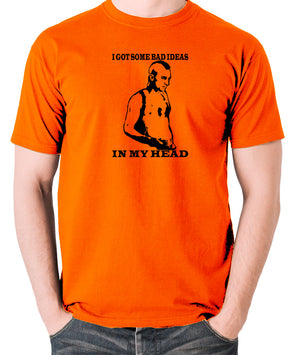Taxi Driver - Travis Bickle, I Got Some Bad Ideas In My Head - Men's T Shirt - orange