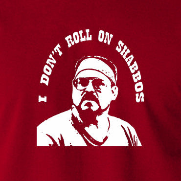 The Big Lebowski - I Don't Roll On Shabbos - Men's T Shirt