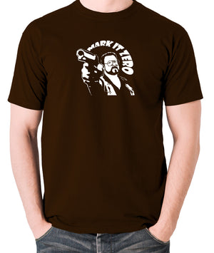 The Big Lebowski - Mark It Zero - Men's T Shirt - chocolate