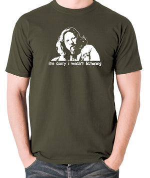 The Big Lebowski - The Dude, I'm Sorry I Wasn't Listening - Men's T Shirt - olive
