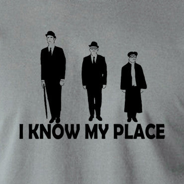 The Frost Report - I Look Down on Him, I Know My Place - Men's T Shirt