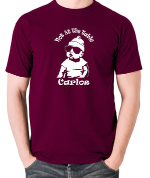The Hangover - Not At The Table Carlos - Men's T Shirt - burgundy