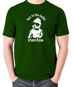 The Hangover - Not At The Table Carlos - Men's T Shirt - green