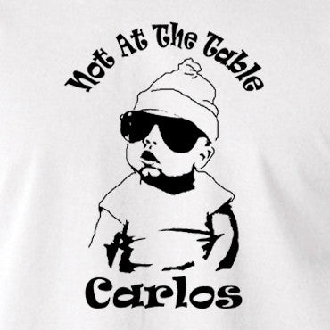 The Hangover - Not At The Table Carlos - Men's T Shirt