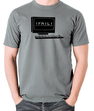 IT Crowd - Fail - Men's T Shirt - grey
