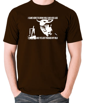 IT Crowd - Moss, I Came Here To Drink Milk And Kick Ass - Men's T Shirt - chocolate