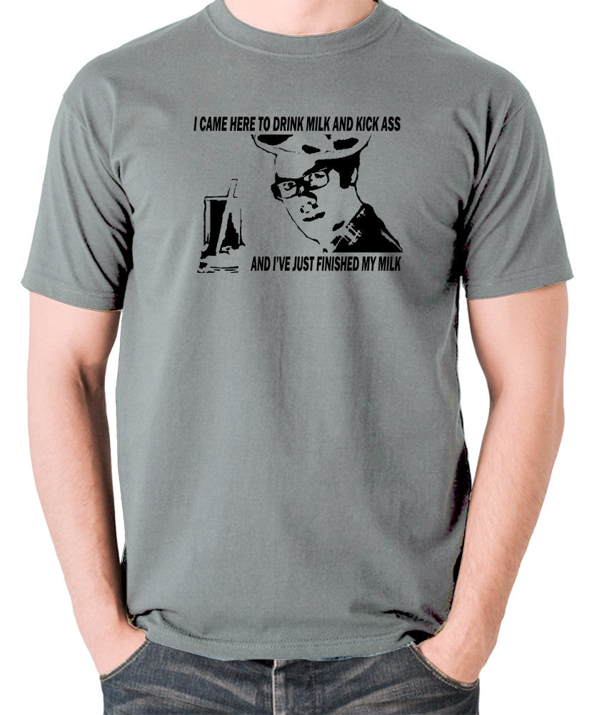 IT Crowd - Moss, I Came Here To Drink Milk And Kick Ass - Men's T Shirt - grey
