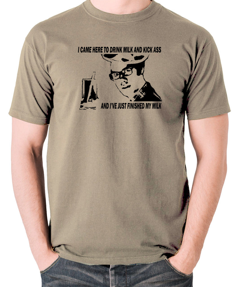 IT Crowd - Moss, I Came Here To Drink Milk And Kick Ass - Men's T Shirt - khaki