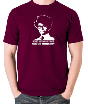 IT Crowd - Moss, Would I Blow Everyone's Mind If I Ate Dessert First? - Men's T Shirt - burgundy
