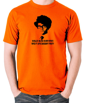 IT Crowd - Moss, Would I Blow Everyone's Mind If I Ate Dessert First? - Men's T Shirt - orange