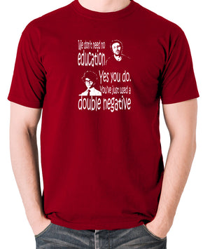 IT Crowd - We Don't Need No Education - Men's T Shirt - brick red