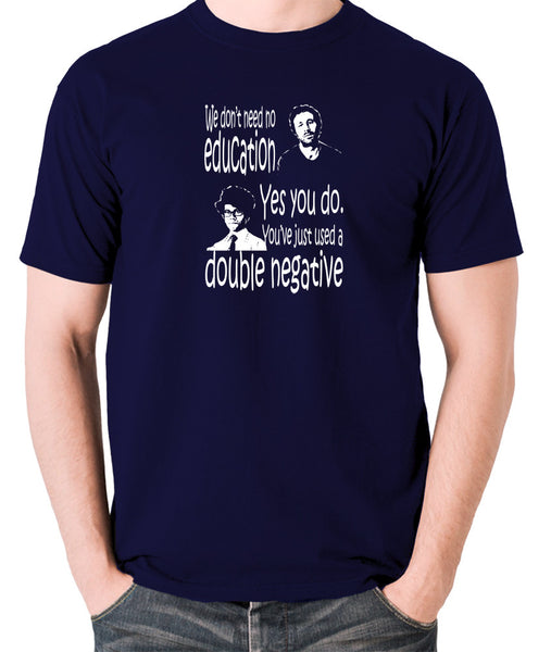 IT Crowd - We Don't Need No Education - Men's T Shirt - navy