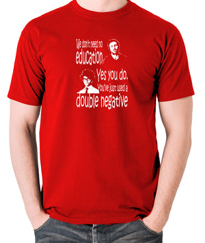 IT Crowd - We Don't Need No Education - Men's T Shirt - red