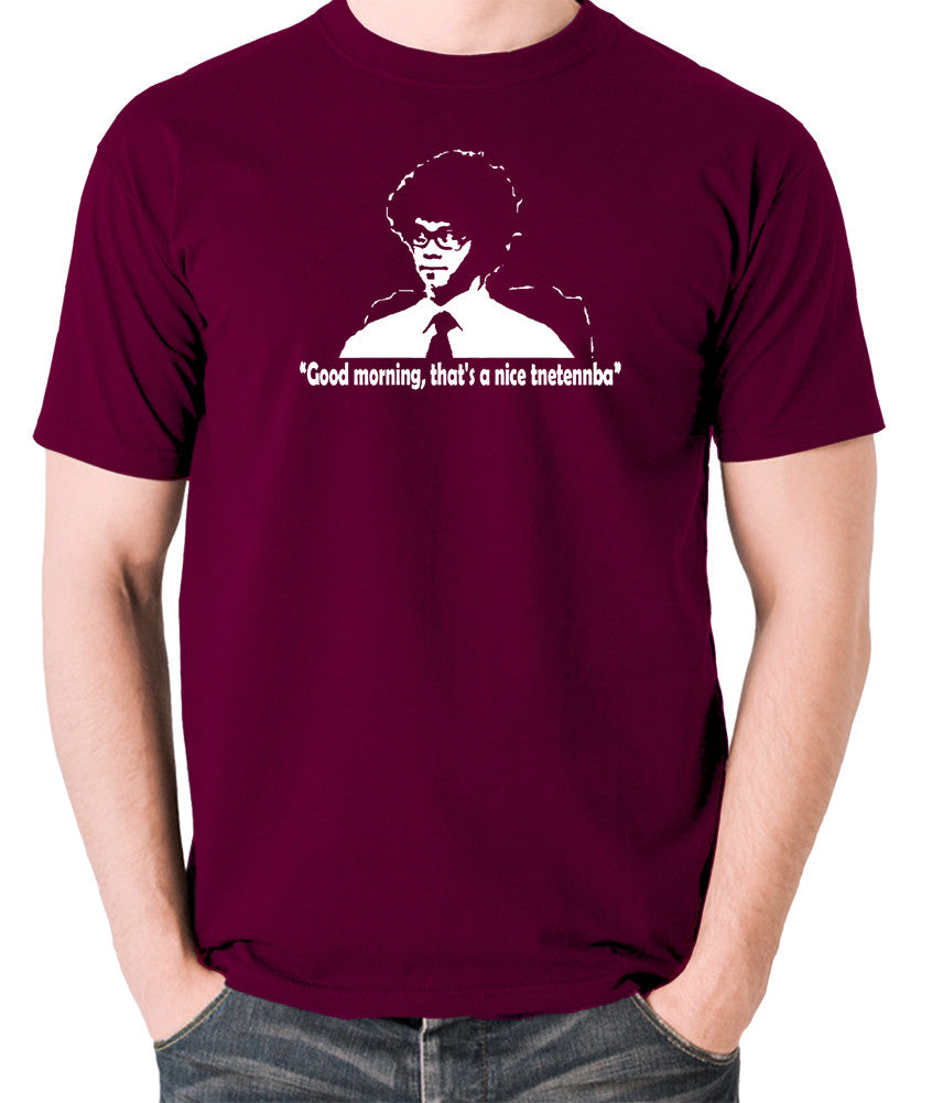 IT Crowd - Good Morning That's A Nice Tnetennba - Men's T Shirt - burgundy