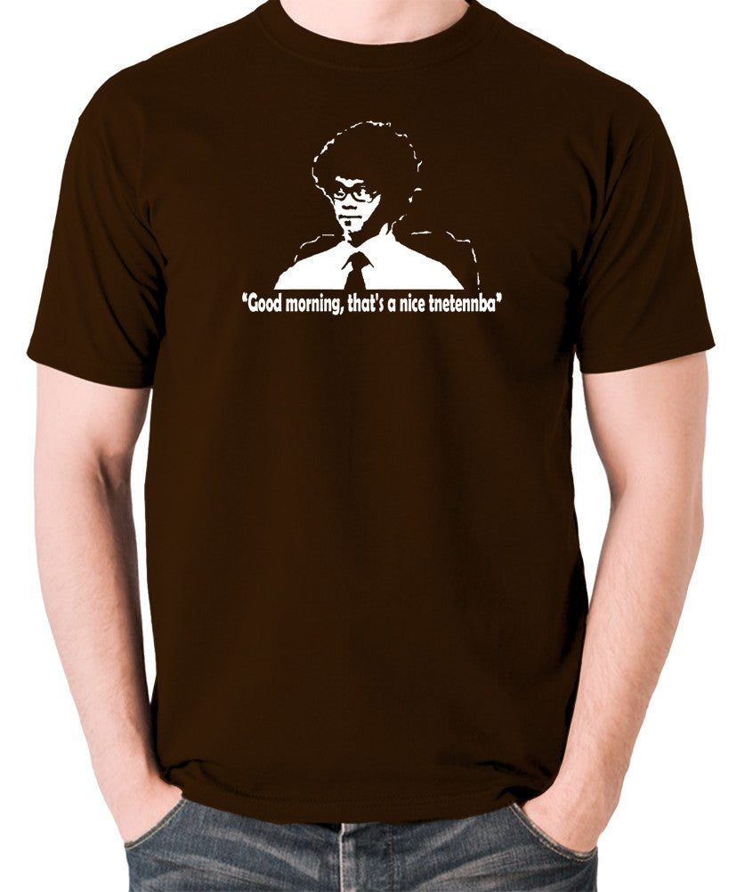 IT Crowd - Good Morning That's A Nice Tnetennba - Men's T Shirt - chocolate