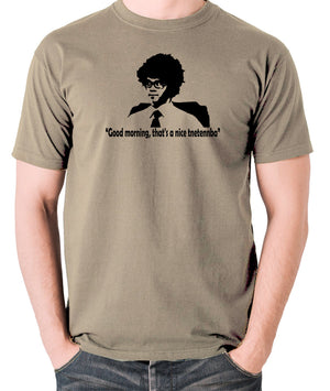 IT Crowd - Good Morning That's A Nice Tnetennba - Men's T Shirt - khaki