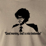 IT Crowd - Good Morning That's A Nice Tnetennba - Men's T Shirt