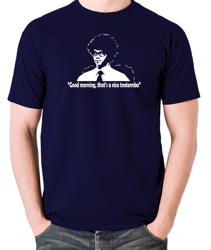 IT Crowd - Good Morning That's A Nice Tnetennba - Men's T Shirt - navy