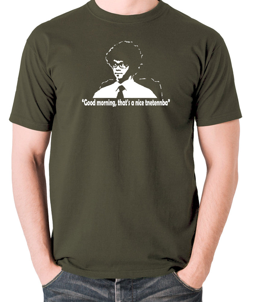 IT Crowd - Good Morning That's A Nice Tnetennba - Men's T Shirt - olive