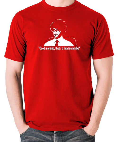 IT Crowd - Good Morning That's A Nice Tnetennba - Men's T Shirt - red