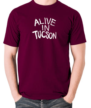 The Last Man On Earth - Alive in Tucson - Men's T Shirt - burgundy