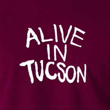 The Last Man On Earth - Alive in Tucson - Men's T Shirt