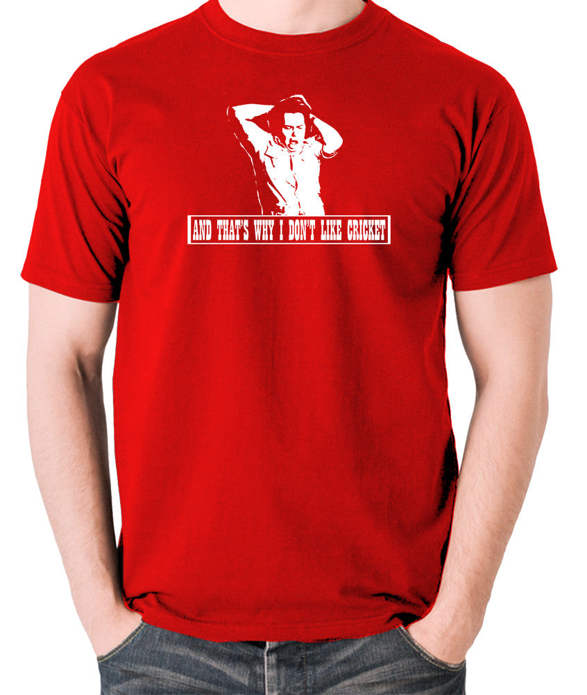 The Mighty Boosh - Bob Fossil, And That's Why I Don't Like Cricket - Men's T Shirt - red