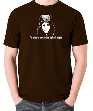 The Mighty Boosh - Naboo, I'm Going To Have To Turn My Back On You - Men's T Shirt - chocolate