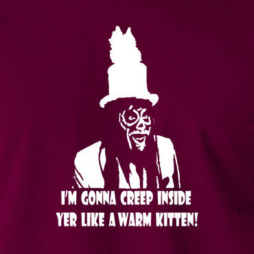 The Mighty Boosh - I'm Gonna Creep Inside Yer Like A Warm Kitten T Shirt