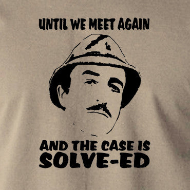 The Pink Panther - Inspector Clouseau, And the Case is Solve-ed - Men's T Shirt