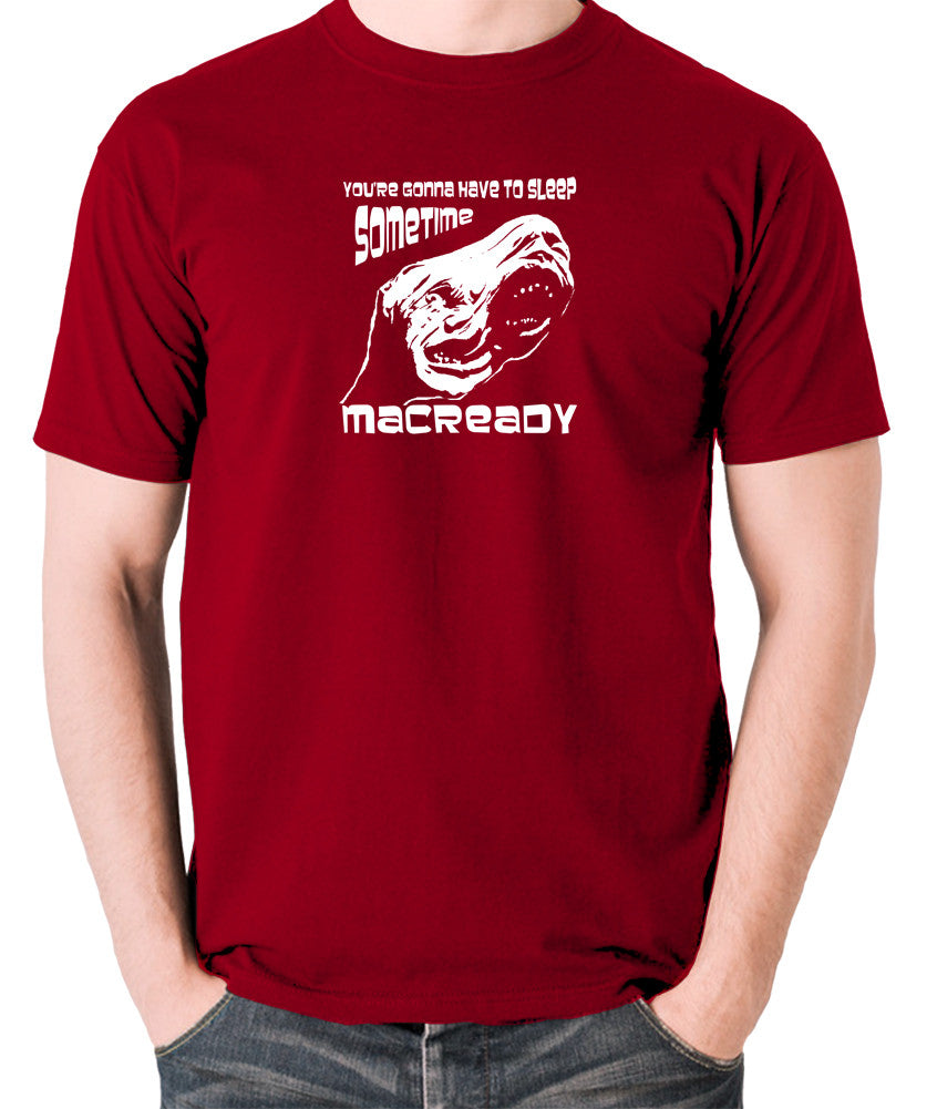 The Thing - You're Gonna Have To Sleep Sometime MacReady - Men's T Shirt - brick red