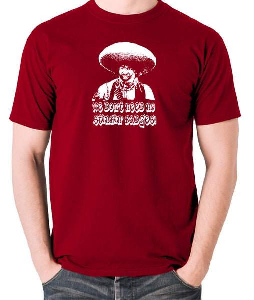 The Treasure Of The Sierra Madre - We Don't Need No Stinkin' Badges - Men's T Shirt - brick red