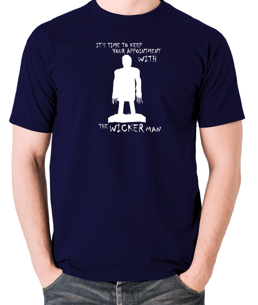 The Wicker Man - Time To Keep Your Appointment - Men's T Shirt - navy