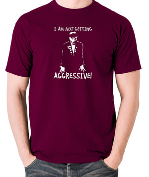 The Young Ones - Rick I Am Not Getting Aggressive - Men's T Shirt - burgundy