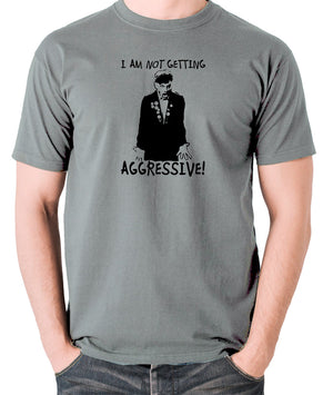 The Young Ones - Rick I Am Not Getting Aggressive - Men's T Shirt - grey