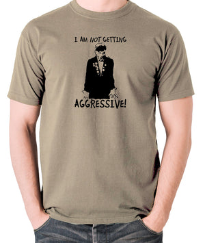 The Young Ones - Rick I Am Not Getting Aggressive - Men's T Shirt - khaki