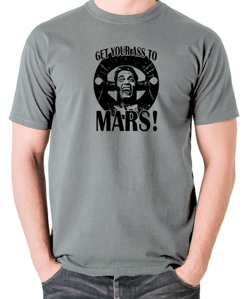 Total Recall - Douglas Quaid, Get Your Ass to Mars! - Men's T Shirt - grey