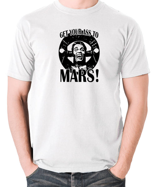 Total Recall - Douglas Quaid, Get Your Ass to Mars! - Men's T Shirt - white