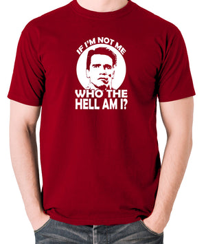 Total Recall - Quaid, If I'm not Me Who the Hell am I - Men's T Shirt - brick red