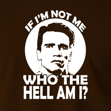 Total Recall - Quaid, If I'm not Me Who the Hell am I - Men's T Shirt