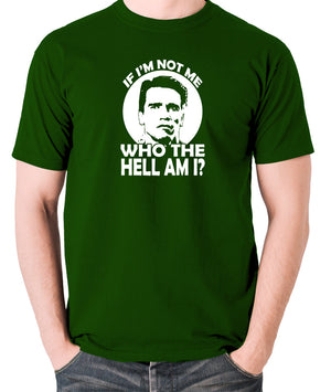 Total Recall - Quaid, If I'm not Me Who the Hell am I - Men's T Shirt - green