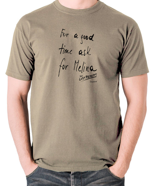 Total Recall - For a Good Time Ask for Melina, Note - Men's T Shirt - khaki