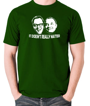 Shooting Stars - Vic  and Bob, It Doesn't Really Matter - Men's T Shirt - green