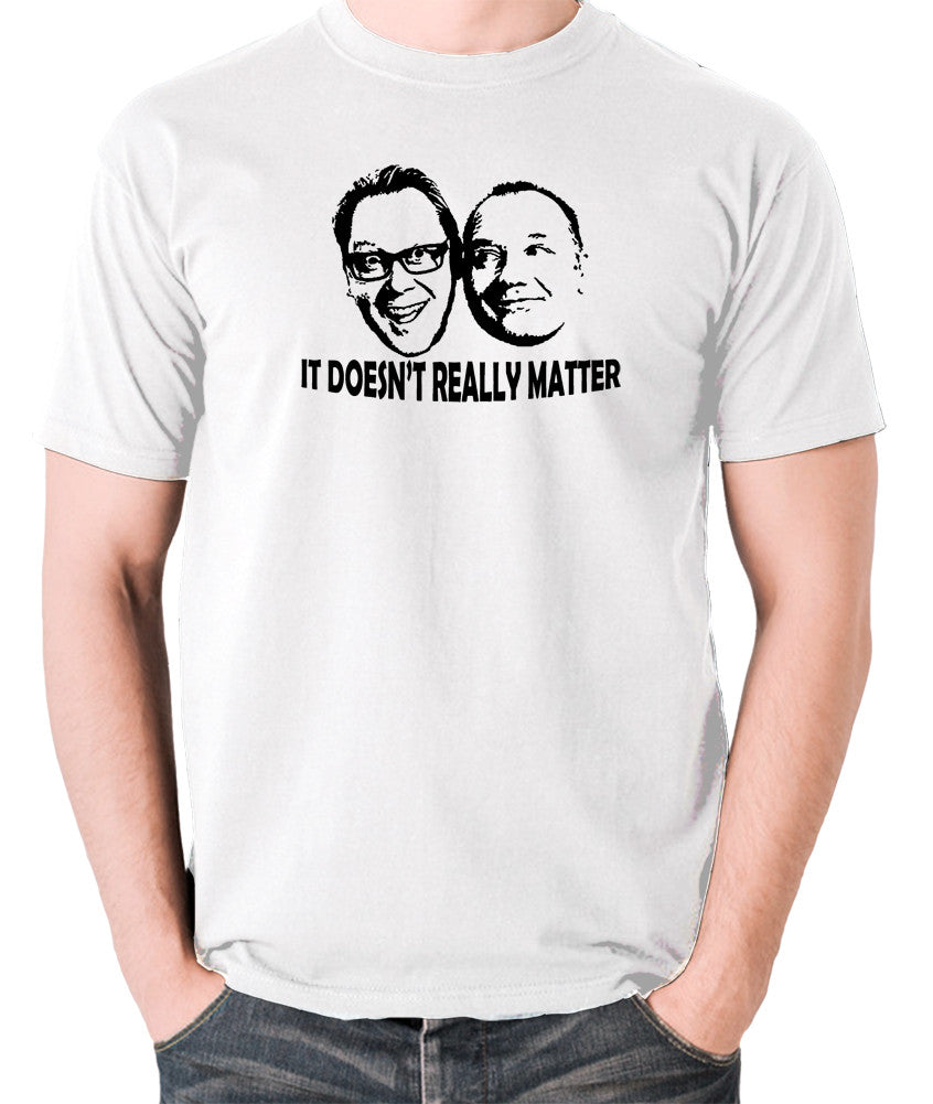 Shooting Stars - Vic  and Bob, It Doesn't Really Matter - Men's T Shirt - white