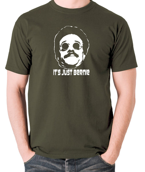 Weekend At Bernie's - Its Just Bernie - Men's T Shirt - olive